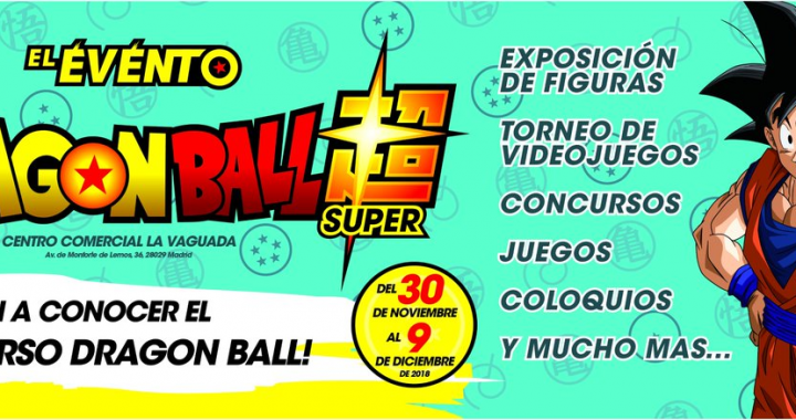 evento-dragon-ball-super-españa-centro-comercial-la-vaguada
