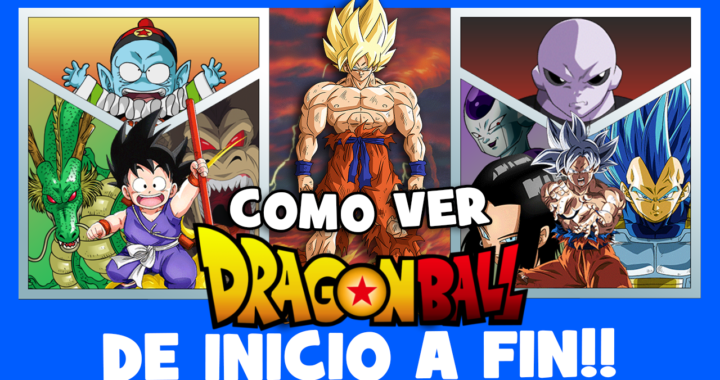como ver dragon ball en orden